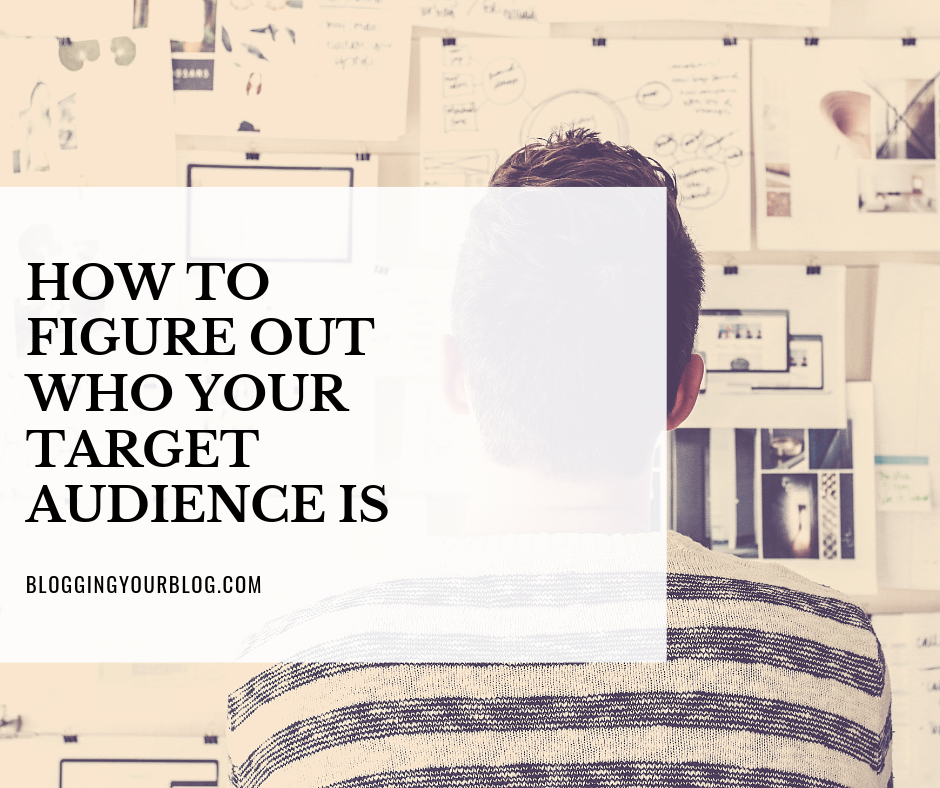 How to figure out who your target audience is