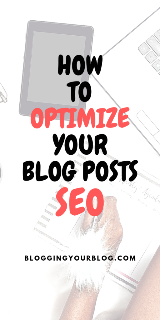 How to Optimize Your Blog Posts SEO