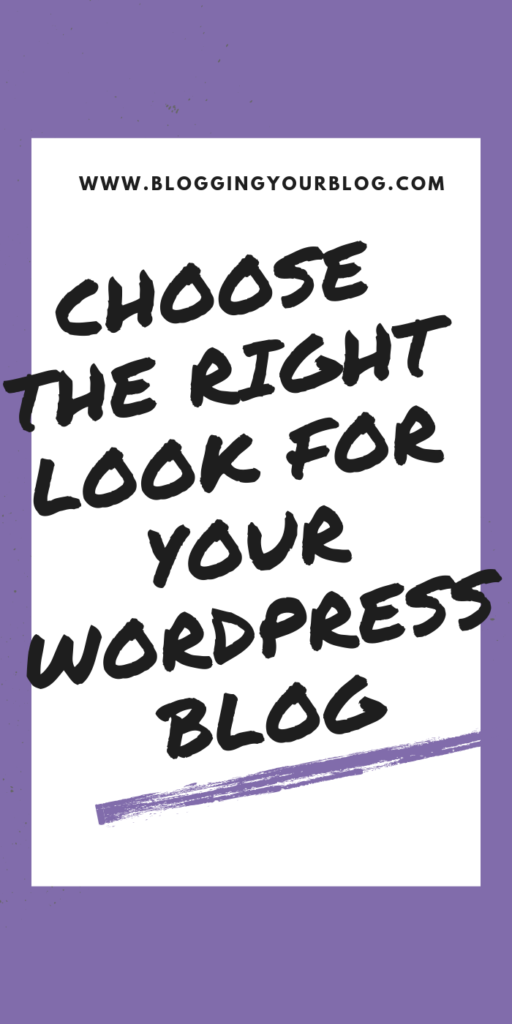 How To Choose The Right Theme For Your WordPress Blog