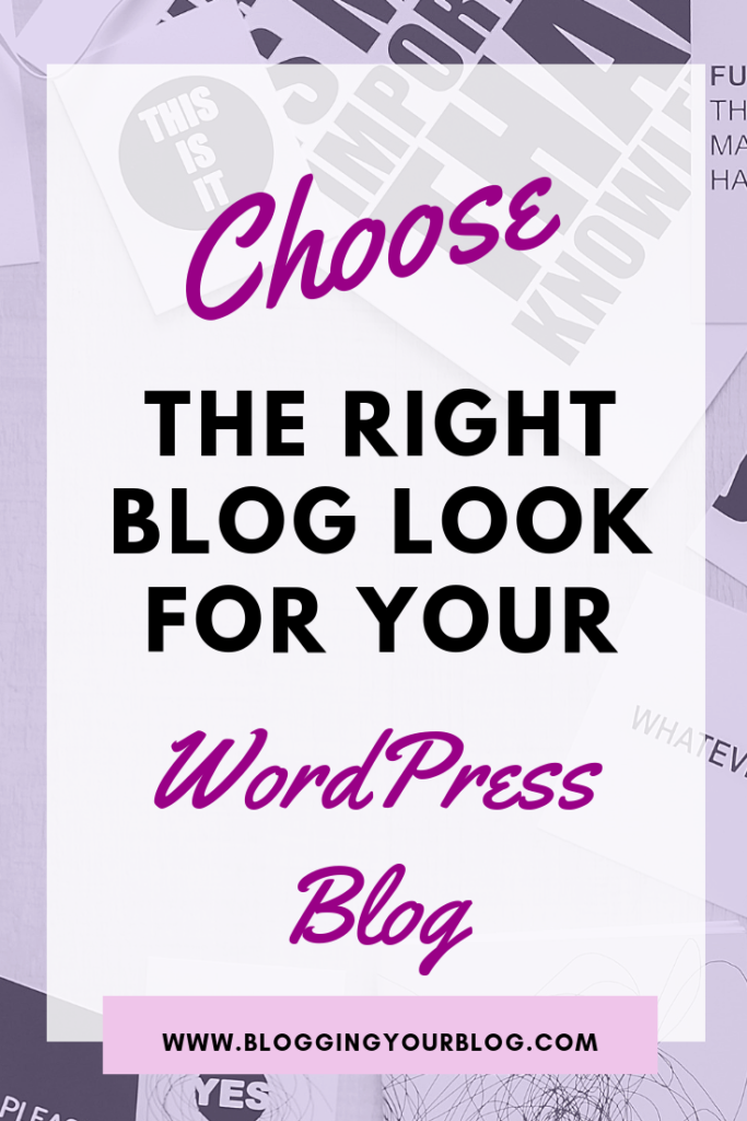 Find the right look for your wordpress blog | Find out what you need for your blog to look professional and polished.