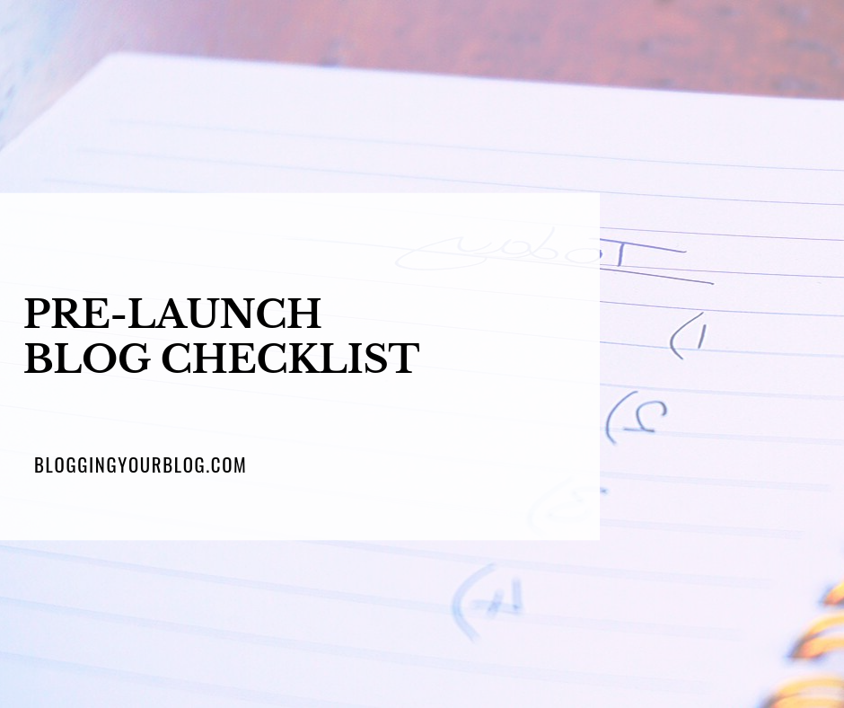Pre-Launch Blog Checklist