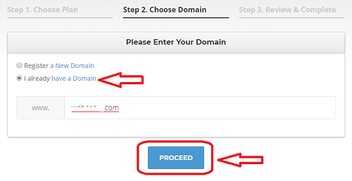 "Select ""I already have a Domain"", put in your domain name, and press Proceed"