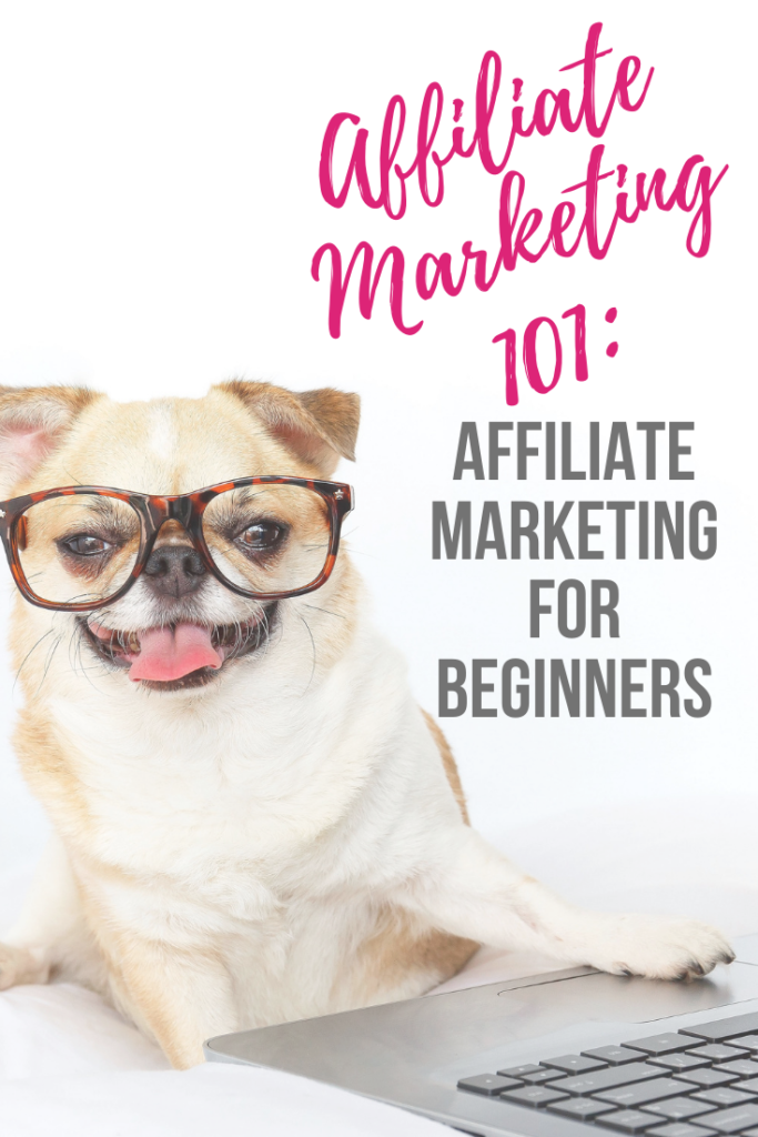 Affiliate Marketing 101: Affiliate Marketing for Beginners