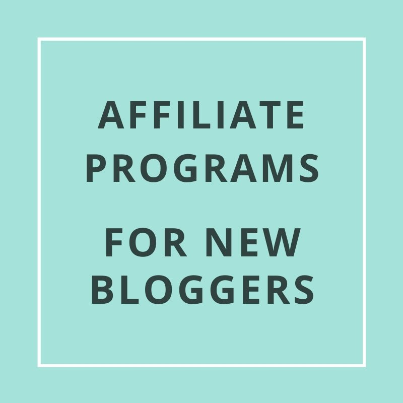 Find some of the best affiliate programs for new bloggers to join to make money blogging