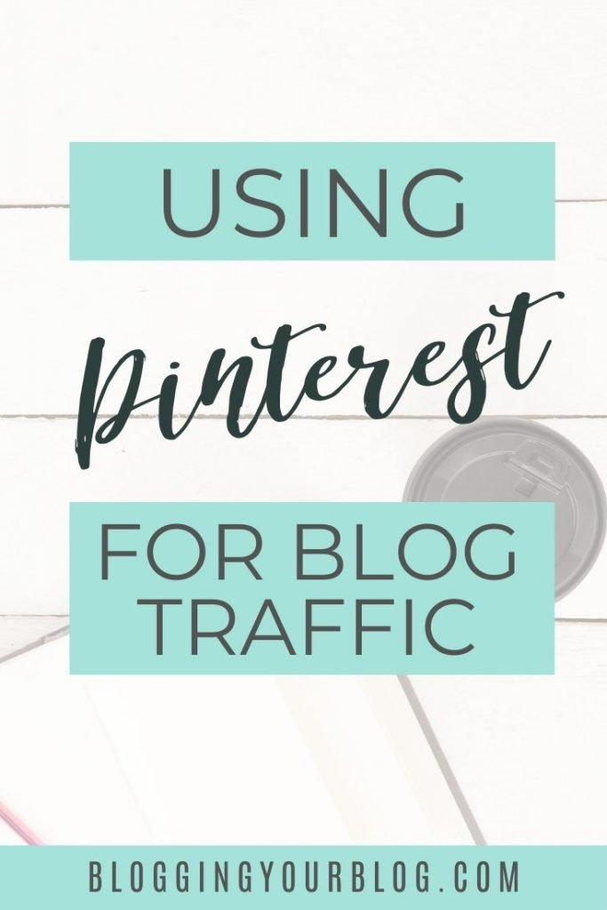 Using Pinterest for Blog Traffic. Get more traffic to your blog from Pinterest by using these Pinterest tips for bloggers.