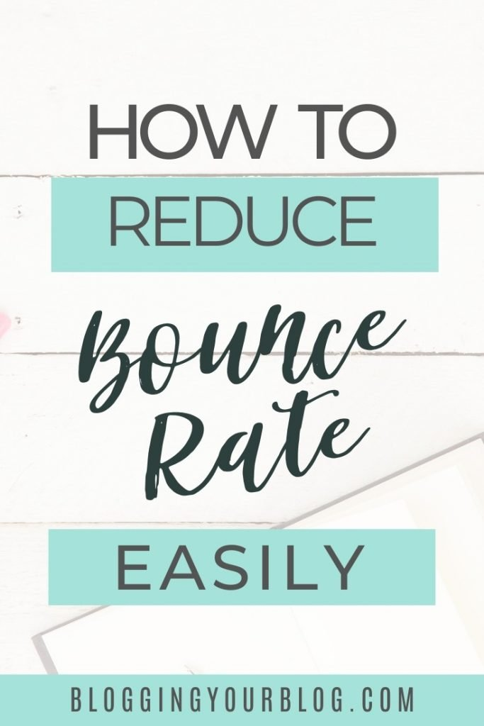 How to Reduce Bounce Rate Easily for Your Blog or Website.