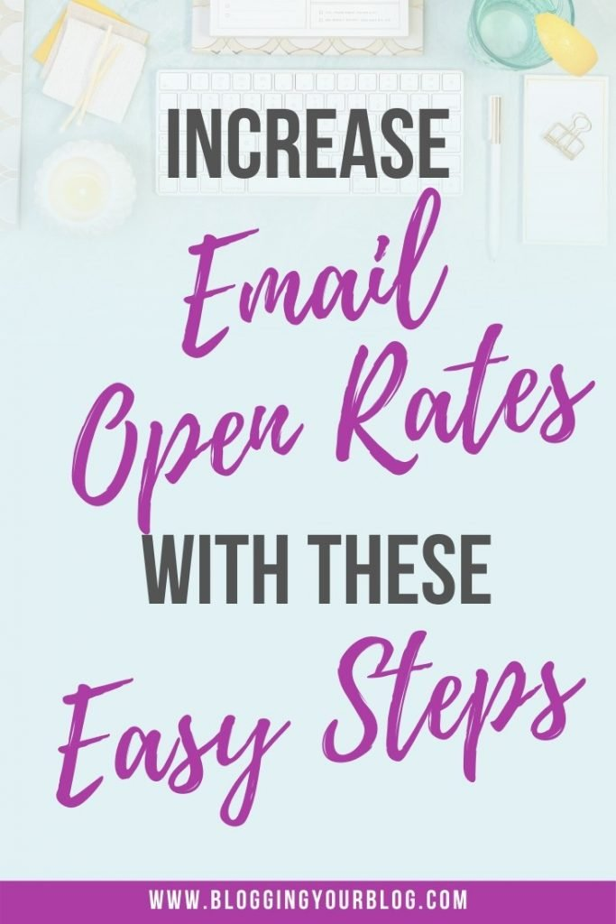 Are you currently unhappy with your email open rates? Discover easy steps to increase email open rates with your mailing list. Increase the number of email subscribers that interact with your newsletters and emails.  If you want to get higher email open rates then this post is for you. #emailMarketing #newslettertips #emailmarketingtips #bloggingyourblog #bloggerhelp #blogging101