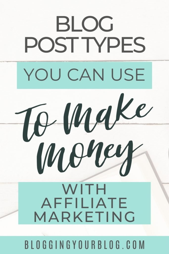 Blog post types you can use to make money with affiliate marketing