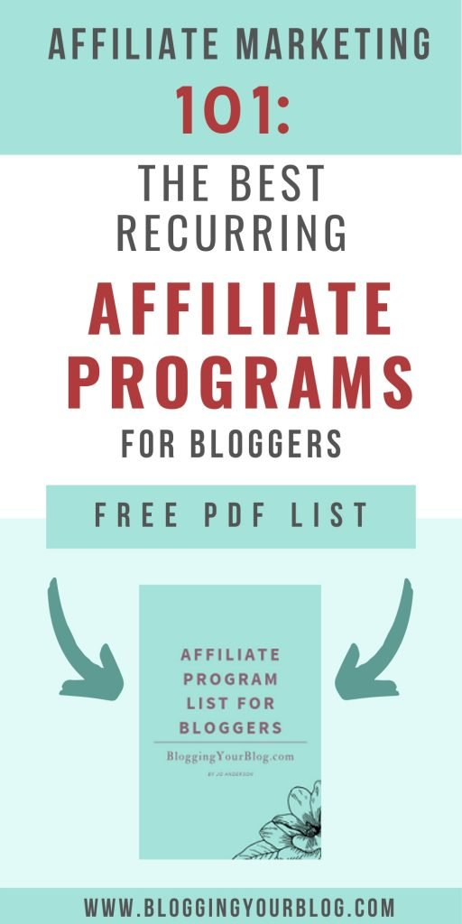 Affiliate Marketing 101: The Best Recurring Affiliate Programs for Bloggers.