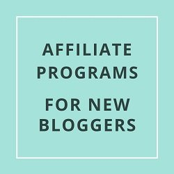 Find The Best Affiliate Programs for Bloggers