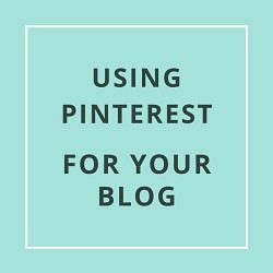 Using Pinterest for Your Blog